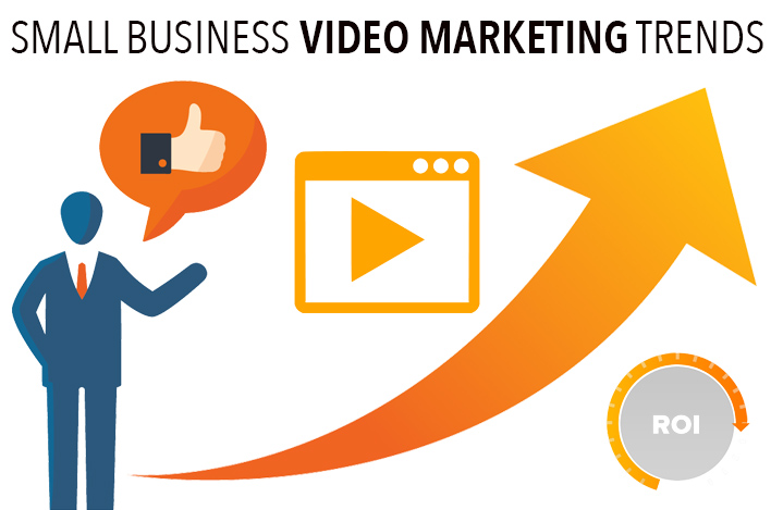 Small Business Video Marketing Trends