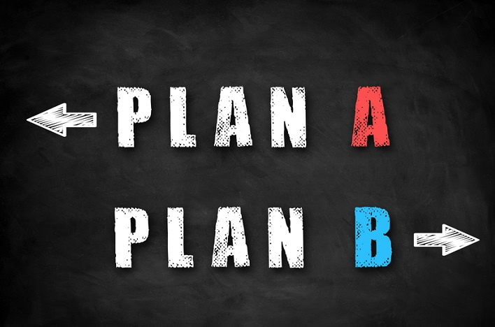 Why You Need a Plan B—and How to Develop One