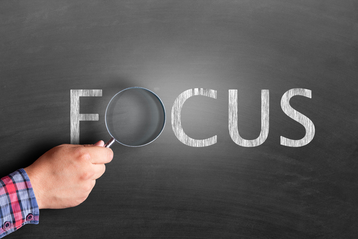 Now More Than Ever, Focus is a Business Strategy